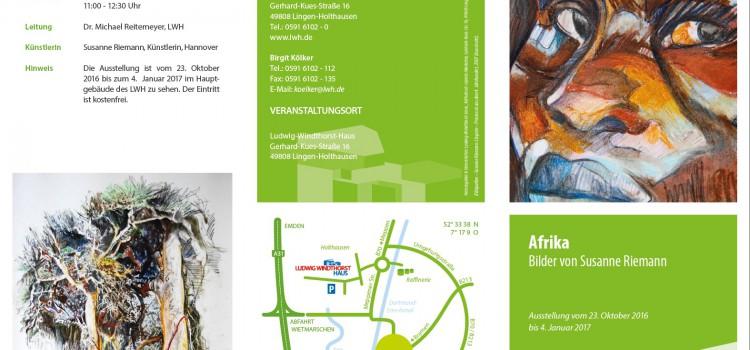 """Ausstellung """"Afrika"""" im Ludwig-Windthorst-Haus in Lingen vom 23. Oktober 2016 bis zum 4. Januar 2017"""